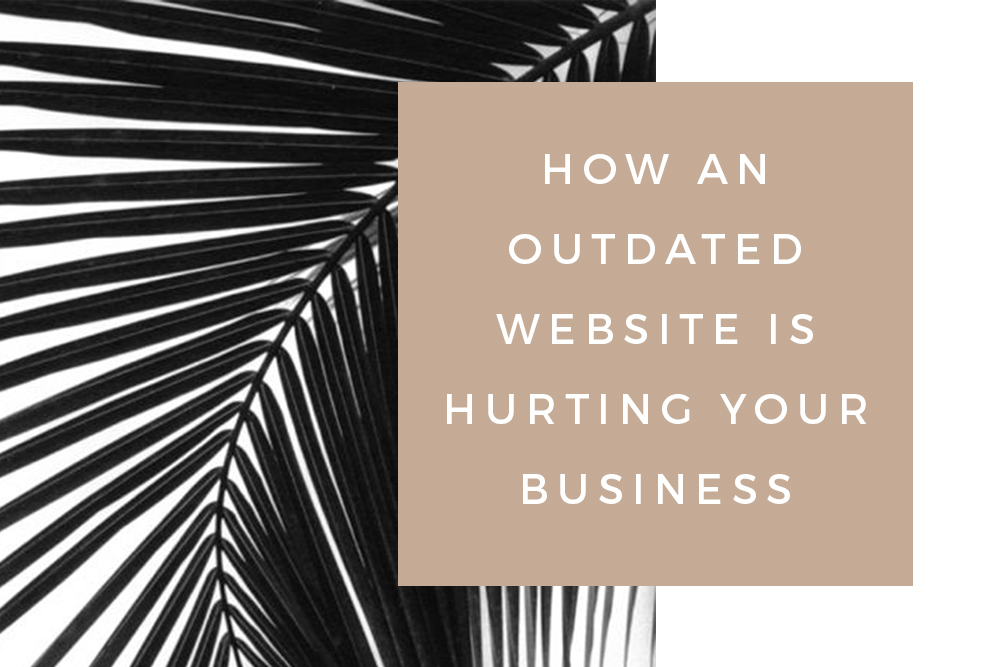 How an outdated website is hurting your business